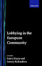 Lobbying in the European Community (Nuffield European Studies)