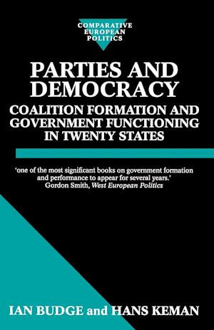 Parties and Democracy: Coalition Formation and Government Functioning in Twenty States