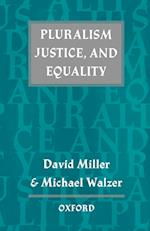 Pluralism, Justice, and Equality