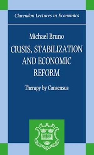 Crisis, Stabilization, and Economic Reform