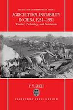 Agricultural Instability in China, 1931-1990 (Studies on Contemporary China M E Sharpe Hardcover)