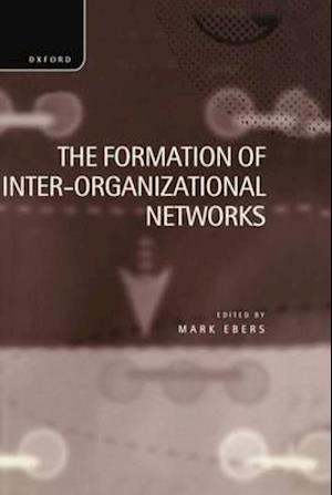 The Formation of Inter-Organizational Networks