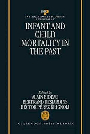 Infant and Child Mortality in the Past