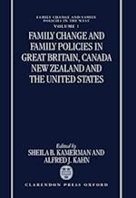 Family Change and Family Policies in Great Britain, Canada, New Zealand, and the United States (Family Change Family Policy in the West)