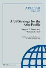 A Us Strategy for the Asia-Pacific af Douglas T. Stuart