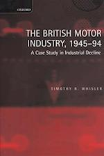 The British Motor Industry, 1945-94