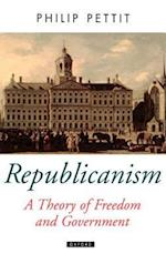 Republicanism a Theory of Freedom and Government (Oxford Political Theory Hardcover)