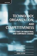 Technology, Organization, and Competitiveness