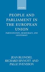 People and Parliament in the European Union: Participation, Democracy, and Legitimacy