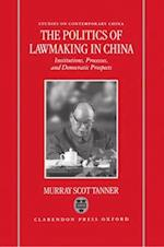 The Politics of Lawmaking in China (Studies on Contemporary China Oxford Hardcover)