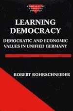 Learning Democracy (Comparative European Politics)