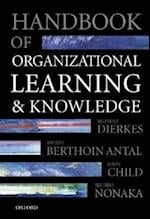 Handbook of Organizational Learning and Knowledge af Ariane Berthoin Antal, Ikujiro Nonaka, John Child