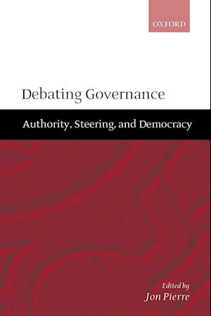 Debating Governance: Authority, Steering, and Democracy