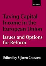 Taxing Capital Income in the European Union