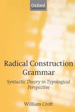 Radical Construction Grammar (Oxford Linguistics)