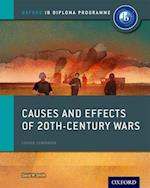 Causes and Effects of 20th Century Wars: IB History Course Book: Oxford IB Diploma Programme af David Smith