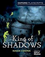 Oxford Playscripts: King of Shadows (New Oxford Playscripts S)