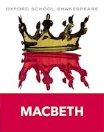 Oxford School Shakespeare: Macbeth af William Shakespeare, Roma Gill