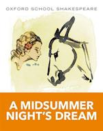 Oxford School Shakespeare: Midsummer Night's Dream af Roma Gill, William Shakespeare