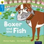 Oxford Reading Tree Traditional Tales: Level 3: Boxer and the Fish (Oxford Reading Tree Traditional Tales)
