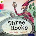 Oxford Reading Tree Traditional Tales: Level 4: Three Rocks (Oxford Reading Tree)