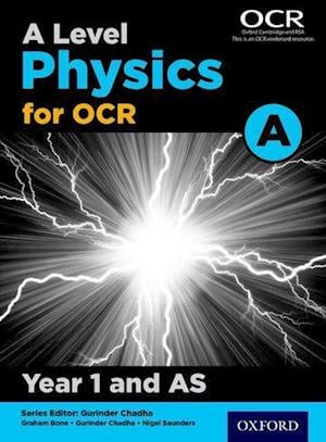 A Level Physics for OCR A Year 1 and AS Student Book