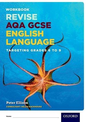 AQA GCSE English Language: Targeting Grades 6-9