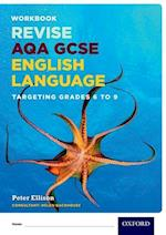 AQA GCSE English Language: Targeting Grades 6-9 af Peter Ellison