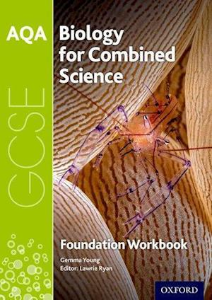 Bog, paperback AQA GCSE Biology for Combined Science (Trilogy) Workbook: Foundation af Gemma Young
