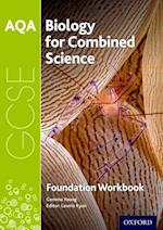 AQA GCSE Biology for Combined Science (Trilogy) Workbook: Foundation