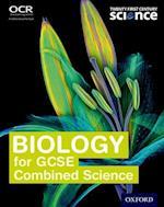 Twenty First Century Science: Biology for GCSE Combined Science Student Book (Twenty First Century Science)