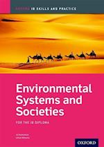 Environmental Systems and Societies Skills and Practice: Oxford IB Diploma Programme
