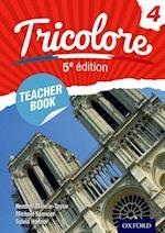 Tricolore: Teacher Book 4