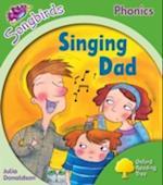 Oxford Reading Tree Songbirds Phonics: Level 2: Singing Dad (Oxford Reading Tree)