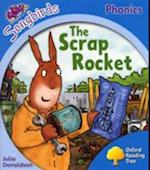 Oxford Reading Tree Songbirds Phonics: Level 3: The Scrap Rocket (Oxford Reading Tree)