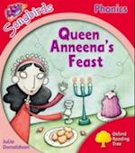 Oxford Reading Tree Songbirds Phonics: Level 4: Queen Anneena's Feast (Oxford Reading Tree)