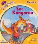 Oxford Reading Tree Songbirds Phonics: Level 5: Sue Kangaroo (Oxford Reading Tree)