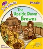 Oxford Reading Tree Songbirds Phonics: Level 5: The Upside-down Browns (Oxford Reading Tree)
