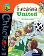 Oxford Reading Tree TreeTops Chucklers: Level 13: Transylvania United (Oxford Reading Tree TreeTops Chucklers)