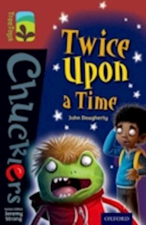 Oxford Reading Tree TreeTops Chucklers: Level 15: Twice Upon a Time