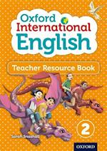 Oxford International English Teacher Resource Book 2 af Sarah Snashall