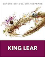 King Lear (Oxford School Shakespeare)