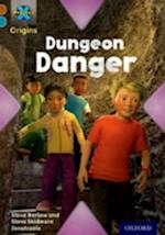 Project X Origins: Brown Book Band, Oxford Level 9: Knights and Castles: Dungeon Danger (Project X Origins)