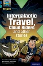 Project X Origins: Dark Blue Book Band, Oxford Level 16: Space: Intergalactic Travel, Cloud Riders and other space adventures (Project X Origins)