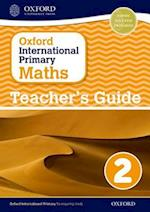 Oxford International Primary Maths: Stage 2: Age 6-7: Teacher's Guide 2