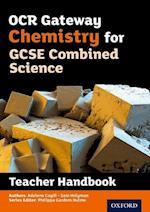 OCR Gateway GCSE Chemistry for Combined Science Teacher Handbook