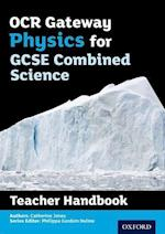 OCR Gateway GCSE Physics for Combined Science Teacher Handbook