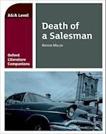 Oxford Literature Companion: Death of a Salesman (Oxford Literature Companion)