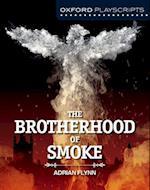 Oxford Playscripts: The Brotherhood of Smoke