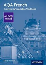 AQA A Level French: Grammar & Translation Workbook (AQA A Level French)